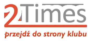 Przejdź do strony klubu 2Times